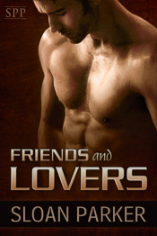 Friends and Lovers by Sloan Parker